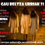Urriak  31:  GAU  BELTZA  Oiartzunen!