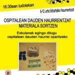 OSPITALEAN  DAUDEN  HAURRENTZAT  MATERIALA  SORTZEN